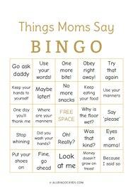 Things Moms Say Bingo